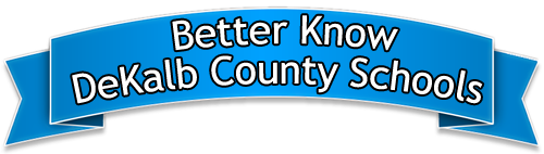 Better Know DeKalb County Schools